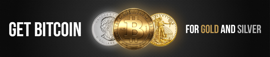 Sell gold and silver for Bitcoin